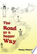 The Road to a Better Way
