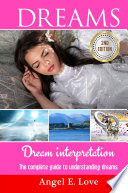 Dreams  Dream interpretation  The complete guide to understanding dreams