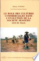 Le R Le Des Cultures Commerciales Dans L Volution De La Soci T S Noufo Sud Du Mali