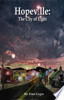 Hopeville: The City Of Light : mother and a successful business man all...