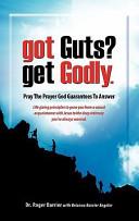 Got Guts  Get Godly