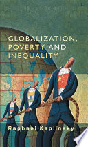 Globalization  Poverty and Inequality