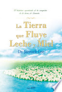 La Tierra que Fluye Leche y Miel   The Land Flowing with Milk and Honey  Spanish Edition