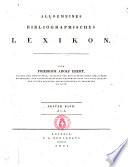 Allgemeines bibliographisches Lexikon von Friedrich Adolf Ebert ... Erste (-zweite) Band ..