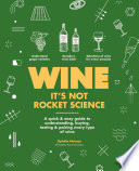 Wine it s not rocket science