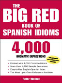 The Big Red Book of Spanish Idioms   4 000 Idiomatic Expressions