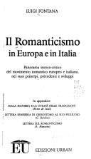 Il romanticismo in Europa e in Italia