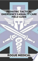Pediatric Tactical Emergency Casualty Care