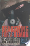 Searching for a Demon