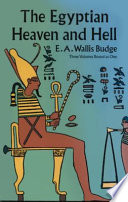 The Egyptian Heaven And Hell : which provided the dead with a guide...