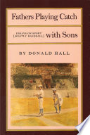 Fathers Playing Catch with Sons Book PDF