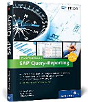 Praxishandbuch SAP Query Reporting