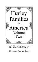 Hurley Families in America  Descendants of Cornelius Hurley  c  1795  Amos Hurley  c  1755  Nehemiah Hurley  c  1755