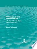 Privilege in the Soviet Union