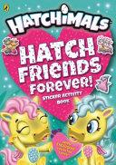Hatchimals : help a penguala find her...