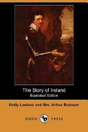 The Story of Ireland  Illustrated Edition   Dodo Press