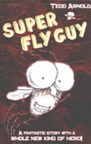 Super Fly Guy 2