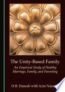The Unity Based Family