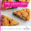 The Grain Free Breakfast and Snack Book