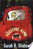 The Fugitive King
