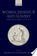 Women  Dissent and Anti Slavery in Britain and America  1790 1865
