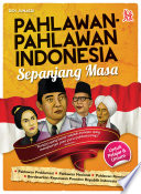 PAHLAWAN-PAHLAWAN INDONESIA SEPANJANG MASA