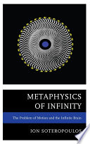 Metaphysics of infinity : the problem of motion and the infinite brain