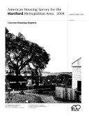 Current Housing Reports: American Housing Survey for the Hartford Metropolitan Area 2004