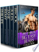 The Complete Big Easy Bears Collection (BBW Bad Boy Billionaire Bear Shifter Romance Series Box Set)
