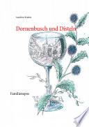 Dornenbusch und Disteln