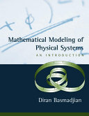 Mathematical Modeling of Physical Systems