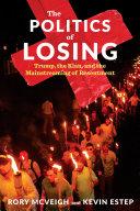 The Politics of Losing