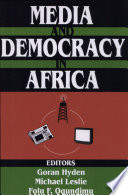 Media and Democracy in Africa On The Reform Of Formal