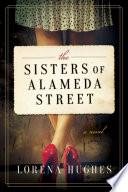 The Sisters of Alameda Street Book PDF