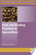Feed And Feeding Practices In Aquaculture book