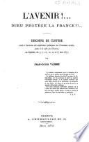 L'avenir ! ... Dieu protège la France ... par Jean-Louis Vaïsse