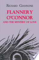 Flannery O Connor And The Mystery Of Love