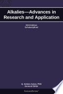 Alkalies   Advances in Research and Application  2013 Edition