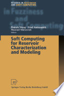 Soft Computing For Reservoir Characterization And Modeling book