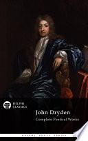 Delphi Complete Works of John Dryden  Illustrated