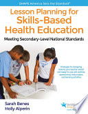 Lesson Planning for Skills Based Health Education