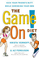 The Game On  Diet
