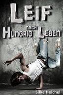 Leif   Hungrig nach Leben