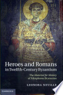 Heroes and Romans in Twelfth Century Byzantium