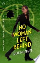 No Woman Left Behind  A Lexi Carmichael Mystery  Book Six