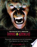 Ancient Werewolves and Vampires