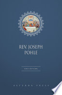 Rev  Joseph Pohle Collection  9 Books