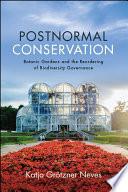 Postnormal Conservation