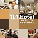 101 Hotel Lobbies  Bars   Restaurants
