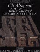 Xochicalco y Tula